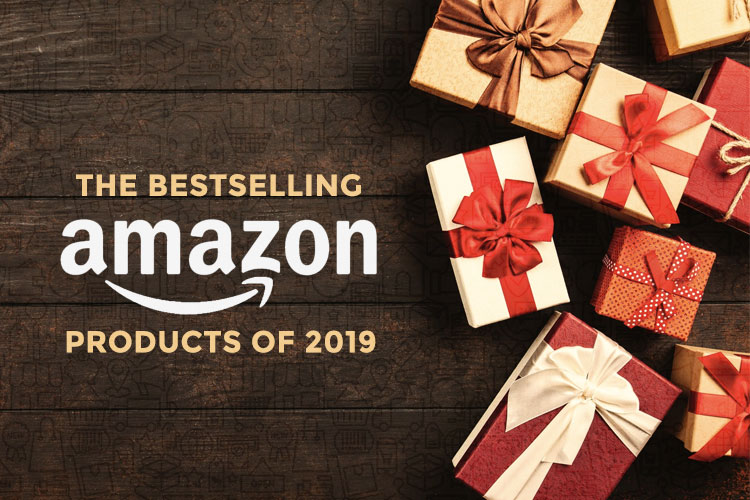 The Bestselling Amazon Products of 2019 - | eChannelHub